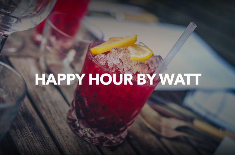 happy hour by watt