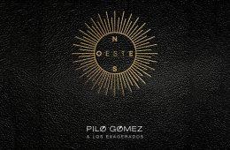 Pilo Gomez & Los Exagerados